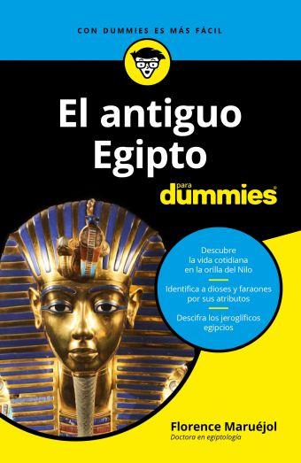 EL ANTIGUO EGIPTO PARA DUMMIES