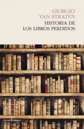 HISTORIA DE LOS LIBROS PERDIDOS