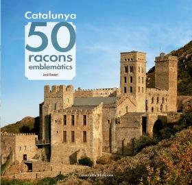 CATALUNYA. 50 RACONS EMBLEMATICS