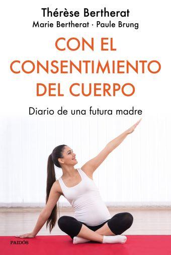 CON EL CONSENTIMIENTO DEL CUERPO