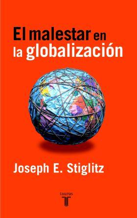 MALESTAR EN LA GLOBALIZACION, EL