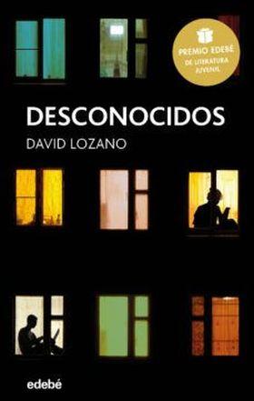 DESCONOCIDOS PREMIO EDEBE DE LITERATURA JUVENIL 2018