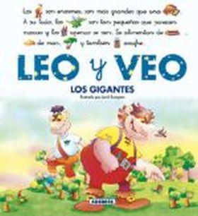 LOS GIGANTES. VEO Y LEO