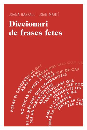DICCIONARI DE FRASES FETES