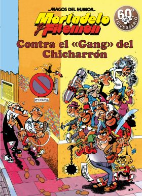 CONTRA EL GANG DEL CHICHARRON