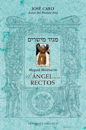 ANGEL RECTOS. MEGUID MEISHARIM