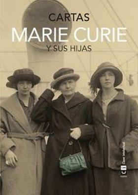 CARTAS MARIE CURIE Y SUS HIJAS