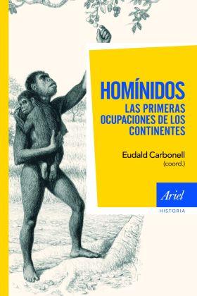 HOMINIDOS, LAS PRIMERAS OCUPACIONES DE LOS CONTINE