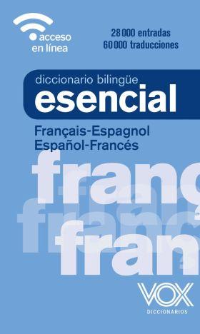 DICCIONARIO ESENCIAL FRANCES-ESPAÑOL/ESPAÑOL-FRANC