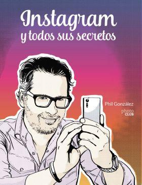INSTAGRAM Y TODOS SUS SECRETOS