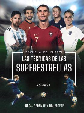ESCUELA DE FUTBOL. LAS TECNICAS DE LAS SUPERESTREL
