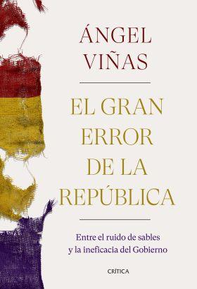 EL ERROR DE LA REPUBLICA