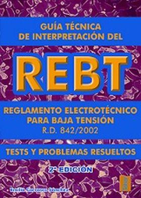 GUIA TECNICA INTERPRETACION REBT (2¦ ED.). TESTS Y