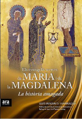 ELS EVANGELIS SECRETS DE MARIA I DE LA MAGDALENA