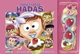 IMANES LOCOS HADAS