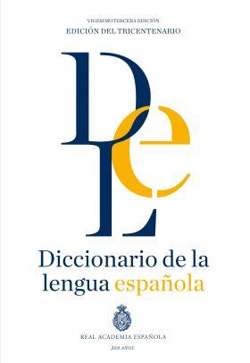 DICCIONARIO DE LA LENGUA ESPAÑOLA (23ª EDICION 2014)