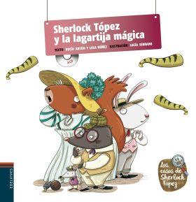 SHERLOCK TOPEZ Y LA LAGARTIJA MAGICA