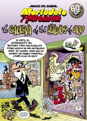 MORTADELO Y FILEMON. LA GALLINA DE LOS HUEVOS DE O