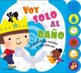 VOY SOLO AL BAÑO. SONIDOS
