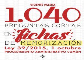 1040 PREGUNTAS CORTAS EN FICHAS DE MEMORIZACION
