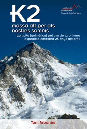 K2, MASSA ALT PER ALS NOSTRES SOMNIS