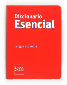 DICCIONARIO ESENCIAL DE LA LENGUA ESPAÑOLA   *** S