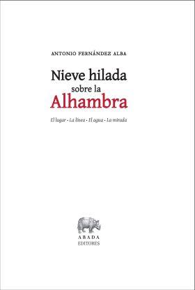NIEVE HILADA SOBRE LA ALHAMBRA