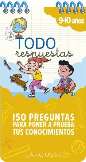 TODO RESPUESTAS.150 PREGUNTAS PARA PONER A PRUEBA