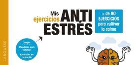 MIS EJERCICIOS ANTIESTRES. + DE 80 EJERCICIOS PARA