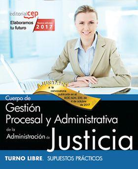 CUERPO DE GESTION PROCESAL Y ADMINISTRATIVA DE LA
