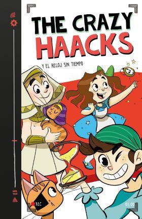 3- THE CRAZY HAACKS Y EL RELOJ SIN TIEMPO
