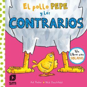 POLLO PEPE Y LOS CONTRARIOS, EL (LIBRO CON SOLAPAS