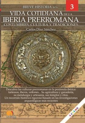 BREVE HISTORIA DE LA VIDA COTIDIANA DE LA IBERIA P
