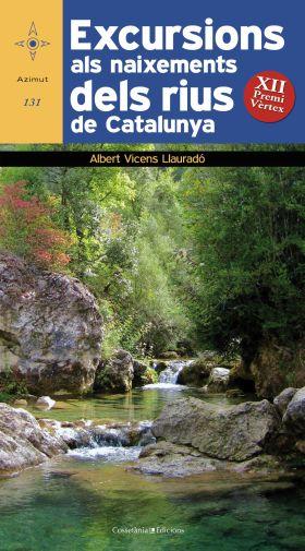 EXCURSIONS ALS NAIXEMENTS DELS RIUS DE CATALUNYA