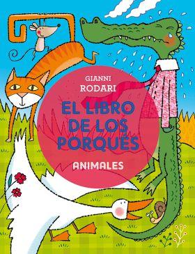 EL LIBRO DE LOS PORQUES - ANIMALES