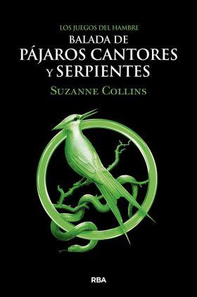 BALADA DE PAJAROS CANTORES Y SERPIENTES