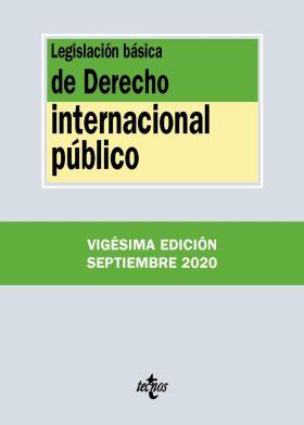 LEGISLACION BASICA DE DERECHO INTERNACIONAL PUBLIC