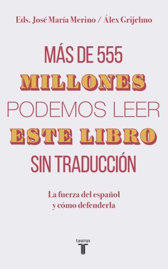 MAS DE 555 MILLONES PODEMOS LEER ESTE LIBRO SIN TR